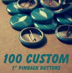 100 Custom 1 Inch Pins  Etsy Shop promotion  by BayleafButtons, $39.20