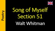 Poetry in English - Sanderlei Silveira: Walt Whitman - Song of Myself – Section 51