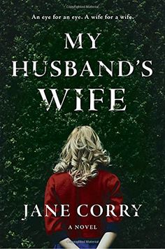 My Husband's Wife: A Novel by Jane Corry https://smile.amazon.com/dp/0735220956/ref=cm_sw_r_pi_dp_x_ucQIybV5S6N71