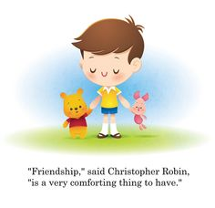 """Friendship is a very comforting thing to have""  Kawaii Christopher Robin by Jerrod Maruyama, via Flickr"