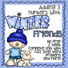 Everything you need to teach you first graders about adding 3 numbers with a fun Snow Family theme is included in this unit.  These lessons are designed to introduce first graders to adding 3 numbers.  Students will learn the content through CGI style word problems, games, engaging graphics and fun cooperative learning activities as well as independent activities.