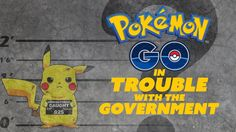 awesome Pokemon GO Catches Govt Problems - The Know