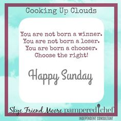 Happy Sunday everyone! I know which one I would rather be and I know I need to make the right choices (and actions) to help me become that.  #cookingupclouds