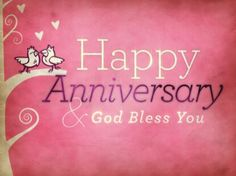 Happy Anniversary & God Bless You ♡ tjn