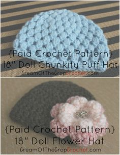 """Cream of the Crop Crochet~18"""" Doll Chunkity Puff hat and 18"""" Doll Flower Hat {paid #crochet patterns} #handmade"""