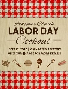 Let everyone know how the Church will be celebrating the Labor Day holiday with this themed flyer featuring gingham and traditional cookout images. Fonts used: Alex Brush, Edmundson San