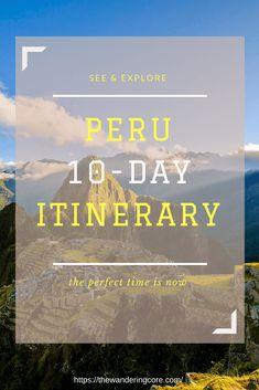 Peru 10-Day Itinerary | 10 Days in Peru | Peru Itinerary | Planning a trip to Peru | 10 day trip to Peru