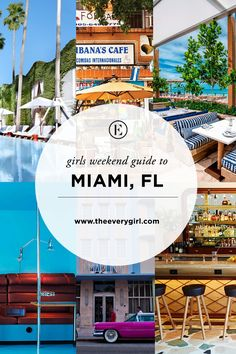 The Everygirl's Weekend City Guide to Miami, Florida  #theeverygirl