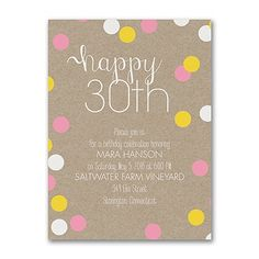 """Did you know 30 is the new """"ageless?"""" It's true! So invite everyone to celebrate with a birthday invitation on a faux kraft background and youthful dots. #Birthday"""