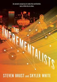 The Incrementalists, by Steven Brust & Skylar White Review