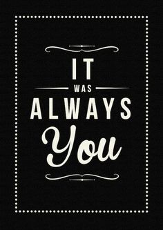 Always You Art Print