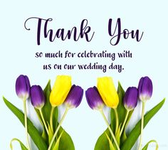 Wedding Thank You Messages and Wording - WishesMsg Wedding Thank You Messages, Wedding Thank You Cards Wording, Wedding Wishes, Post Wedding, Our Wedding Day, Thanks For Wishes, Always Remember You, Happy Today, We The Best