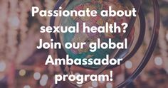 ASHA ambassadors represent 32 states and over 20 countries. We are united by our commitment to break dangerous taboos and create sexually healthy communities. Add your voice, join me, and become an ASHA ambassador. Mental Problems, Health Problems, Hiv Prevention, Low Estrogen, Aids Awareness, Physical Development, Bone Density, Depression Symptoms, Life Savers