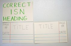 ISN Page Set Up -- Posted up so students don't forget when they take notes.