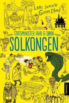 Solkongen - Lars Joachim Grimstad Satire, Comic Books, Comics, Cover, Cartoons, Cartoons, Comic, Comic Book, Comics And Cartoons
