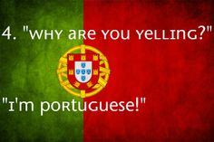 If you are planning to work in Portugal or any of the other countries where Portuguese is spoken then it can only be to your advantage to learn as much of the language as possible. Portuguese Funny, Portuguese Quotes, Portuguese Lessons, Brazilian Portuguese, Portuguese Language, Learn Portuguese, Portuguese Culture, Portuguese Recipes, Portuguese Phrases
