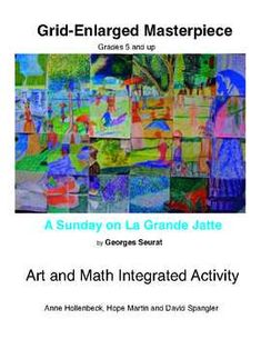"""Students+learn+about+the+work+of+Georges+Seurat+while+they+enlarge+a+poster+of+his+iconic+painting+""""A+Sunday+on+La+Grande+Jatte"""".++This+is+an+art+and+math+integrated+activity.+++"""