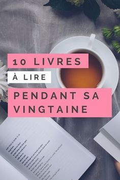 Les 10 livres à lire absolument pendant votre vingtaine Bullet Book, Bullet Journal, Miracle Morning, Quotes About Strength, Education Quotes, Reading Lists, Self Improvement, Good To Know, Book Worms