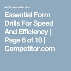 Essential Form Drills For Speed And Efficiency   Page 6 of 10   Competitor.com