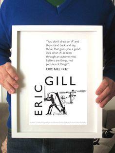 Gill Sans typeface - Eric Gill quote  http://www.etsy.com/shop/FlouncePaper