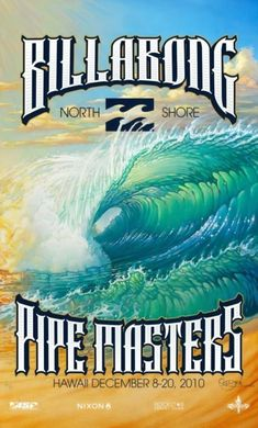 2010 Billabong Pipe Masters (surfing poster) by Bill Ogden – Kite Surfing - SURFING Surf Vintage, Vintage Surfing, Retro Surf, Billabong, Poster Surf, Surf Posters, Kitesurfing, Style Surf, Surf Mar