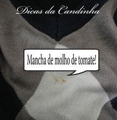 DICAS DA CANDINHA: Como tirar mancha de molho de tomate da roupa