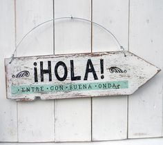 Cartel vintage flecha | HOLA ENTRE CON BUENA ONDA Work Planner, Reclaimed Wood Art, Paper Cards, Business Design, Wooden Signs, Decoupage, Retro, Diy Crafts, Lettering