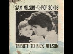Sam Nelson 1974 Youngest Son Of Ricky Kris Nelson Lead Singer Of H Is Orange He Is The