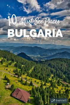 10 places that will make you want to travel to Bulgaria, an often overlooked country in Eastern Europe that's full of rich culture and incredible landscapes. | Blog by The Planet D: Canada's Adventure Travel Couple