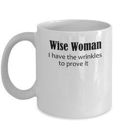 I am a Wise Woman    Wisdom is not dished out to those setting out on life's journey. It is gained over a lifetime of rising to life's challenges, making hard choices, developing character, and learning from mistakes. Great gift for the wisest person you know.  --You can purchase the T-shirt with this slogan at:    https://www.amazon.com/dp/B01N2NHRFG | Shop this product here: http://spreesy.com/SeizetheSpark/17 | Shop all of our products at http://spreesy.com/SeizetheSpark    | Pinterest…