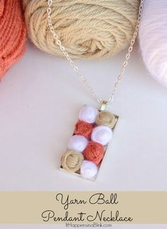 Yarn Ball Pendant Necklace  |  ItHappensinaBlink.com  |  Make a lovely necklace for yarn lovers- no crochet or knitting skills required!