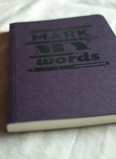 Mark my words Pocket sized notebook. by Noto