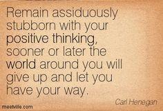 Quotation-Carl-Henegan-thinking-positive-world-Meetville-Quotes-170508.jpg (403×275)