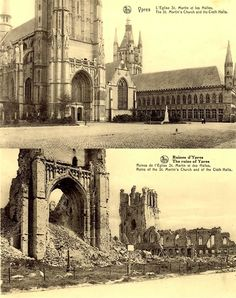 Before and After WWI: Ypres, Belgium. Ww1 History, World History, Military History, British History, Ancient History, American History, Wilhelm Ii, Kaiser Wilhelm, Ypres Ww1