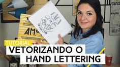 Vetorizando o Hand Lettering | Tutorial by Aline Albino
