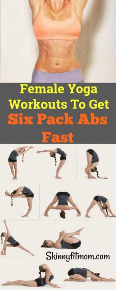 These yoga workouts will give you six pack abs just the way you want it in no time at all. I have been trying it for a while and it works.