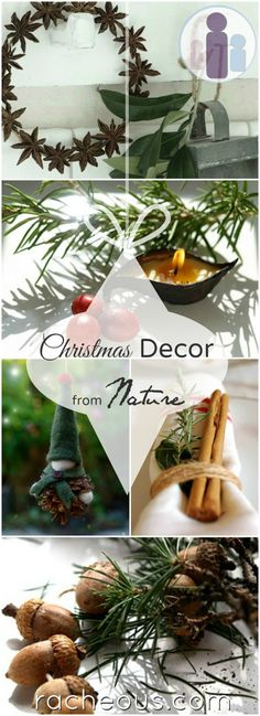 Christmas Decorations from Nature | DIY natural elements for festive decor via Racheous