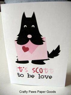 Scottie Dog Valentine It's Scott to be Love Valentine card