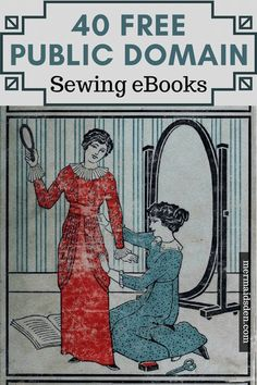 In this post, I'll go over how to find free vintage sewing books. There are a lot of vintage and antique books that are in the public domain now. American Crafts, American Girls, Sewing Hacks, Sewing Tutorials, Sewing Tips, Sewing Ideas, Blackwork, Leftover Fabric, Love Sewing