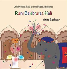 Rani and her friends are excited to celebrate the spring festival of colors, Holi, except her pet elephant, Bindi. Bindi is a very clean elephant and does not like to get messy by playing with the colored powder in this festival. But Rani has an idea that will convince Bindi to take part in the Holi festivities. Find out how Rani convinces Bindi to enjoy the Holi fun in this very colorful adventure! Creative Writing Stories, Aspects Of The Novel, India For Kids, Books On Tape, Holi Festival Of Colours, Holi Celebration, Kids Book Series, Hindu Festivals, Asian Kids