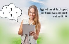 Laptop választási tippek Szentesi Éva írónőtől