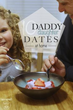 Love these simple daddy daughter dates that you can do yourself at home - Love #2!