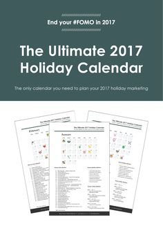 The Ultimate 2017 Holiday Calendar Sales And Marketing, Marketing And Advertising, Social Media Marketing, Season Calendar, Holiday Calendar, Us Holidays, Weird Holidays, Marketing Calendar, Holiday Market