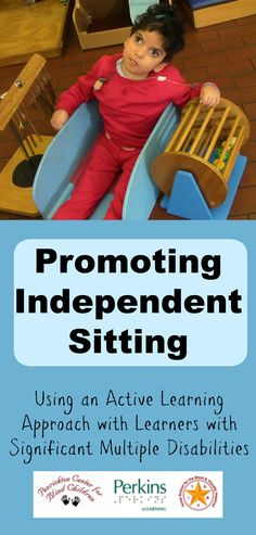 Promoting independent sitting using an Active Learning approach with learners with significant multiple disabilities Gross Motor Activities, Movement Activities, Learning Activities, Self Help Skills, Life Skills, Multiple Disabilities, Learning Disabilities, Adaptive Equipment, Pediatric Ot