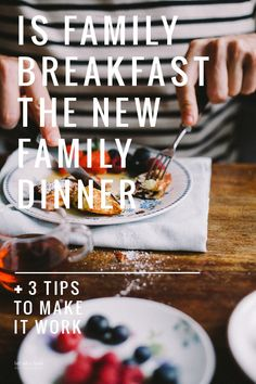 Too busy for family dinner? A quick and simple family breakfast is a GREAT alternative. Plus, 3 tips to make it work!