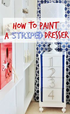 Painted Striped Dresser. That Karianne: $2.50 thrift store find and some house numbers. So stinkin' cute.