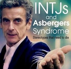 "Question: ""I've heard that INTJs are really similar to asbies? is there a reason for that?"" Answer: First of all, your question (in its nature) is a bit offensive as far as people with Asperger's s..."
