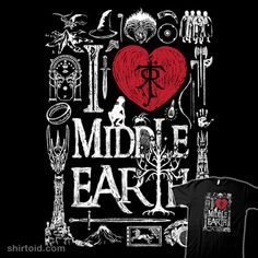 I love Middle Earth | Shirtoid #book #drmonekers #film #jrrtolkien #middleearth #movies #thehobbit #thelordoftherings