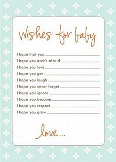 Wishes for Baby - have invitees complete and put into a booklet for new baby!