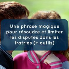 I invite you to discover a magic phrase to solve and limit the disputes in the siblings: Discipline Positive, Education Positive, Positive Attitude, Kids Education, Papa Positive, La Dispute, Parenting Advice, Kids And Parenting, Sibling Relationships